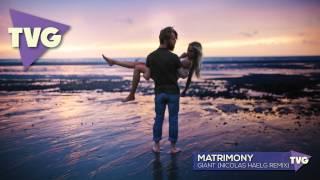 matrimony-giant-nicolas-haelg-remix.jpg