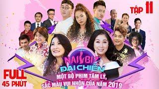 NAILBIZ ĐẠI CHIẾN - TẬP 11 - FULL   Phim Gia Đình Việt 2019