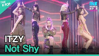 ITZY, Not Shy (있지, 낫 샤이)  [INK Incheon K-POP Concert]