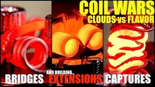 COIL WARS | Clouds VS Flavor | How to Build Extension, Bridge, and Capture Coils