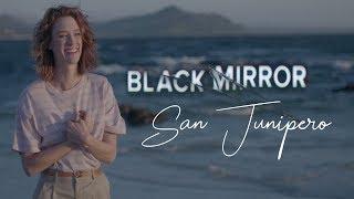 L'apogée de Black Mirror (San Junipero)