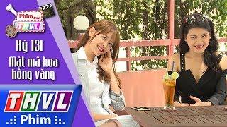THVL | Phim Trên THVL - Kỳ 131: Mật mã hoa hồng vàng: Diễn viên Trương Mỹ Nhân và Lyna Trang