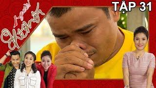 NGƯỜI KẾT NỐI | Tập 31 FULL | Lê Khâm rơi nước mắt xúc động khi Mẹ vào Sài Gòn thăm | 140617
