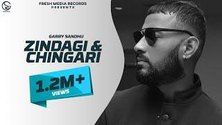 Zindagi – Chingari – Garry Sandhu Video HD