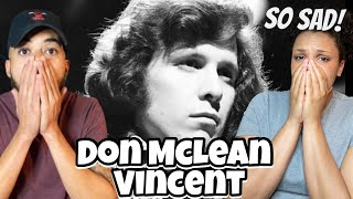 SO SAD| First Time Hearing Don Mclean - Vincent REACTION