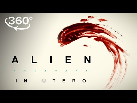 "Alien: Covenant | ""In Utero"" A 3D360 Virtual Reality Experience 