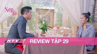 (Review) GẠO NẾP GẠO TẺ - Tập 29 | Công đòi ly dị Hương ngay sau bữa chiêu đãi sang trọng