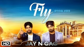 Fly – Jay N Gag