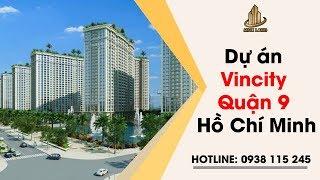 Dự Án Vincity Quận 9 Thành Phố Hồ Chí Minh – Đại Đô Thị Thông Minh Với Mức Giá Trung Bình