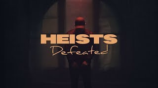 Heists - Defeated [Official Music Video]