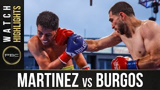 Martinez vs Burgos HIGHLIGHTS: May 15, 2021 | PBC on SHOWTIME