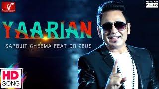 Yaariyan – Sarbjit Cheema Ft Dr Zeus