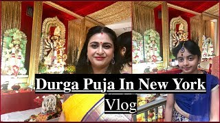 Durga Puja  2018 (Vlog ) In New York | Day In My Life | Simple Living Wise Thinking