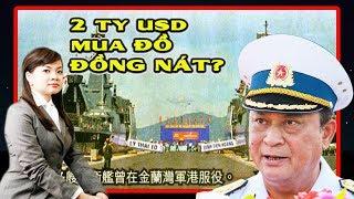 Đô đốc Nguyễn Văn Hiến bị Công Chúa 3X dắt mũi mua 2 tàu chiến đồng nát hàng tỷ USD như thế nào?