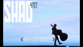 Shad - Art of Waves