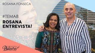 24/10/19 - Motivados Pela Palavra - Tema 8 – Entrevista Marlus Marconcin - Rosana Fonseca