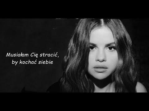 Selena Gomez - LOSE YOU TO LOVE ME [Tłumaczenie PL]