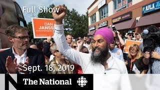 WATCH LIVE: The National for September 18, 2019