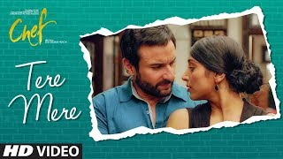 CHEF: Tere Mere Video Song | Saif Ali Khan | Amaal Mallik feat. Armaan Malik | T-Series