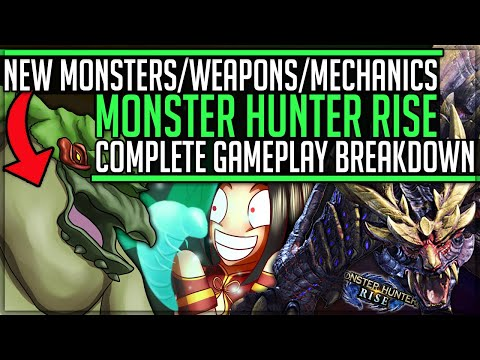 All New Monsters + Weapons + Maps + Features - Full Rise Gameplay Breakdown - Monster Hunter Rise!