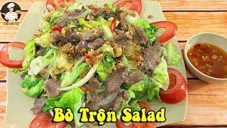 BÒ TRỘN SALAD | Cách làm salad trộn thịt bò ngon và lạ miệng | Bếp Của Vợ