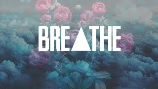 Breathe - Years & Years (LYRICS)