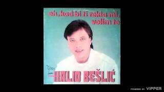 Halid Beslic - Eh kad bi ti - (Audio 1987)