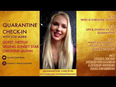 PART I: Netflix Selling Sunset Star Christine Quinn Quarantine Check-in