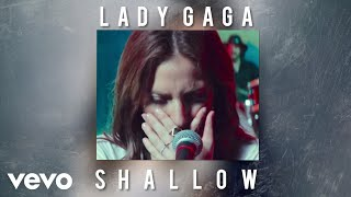 Lady Gaga - Shallow (Only Version/Solo Version)(Audio/Live)