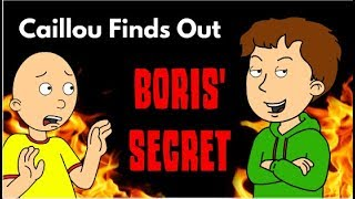 Caillou Finds Out Boris' Secret!
