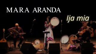 Mara Aranda - Ija Mia | Sephardic Legacy