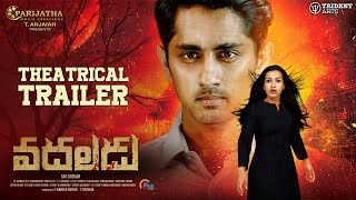 Vadaladu Telugu Official Trailer- Siddharth, Catherine Tre..
