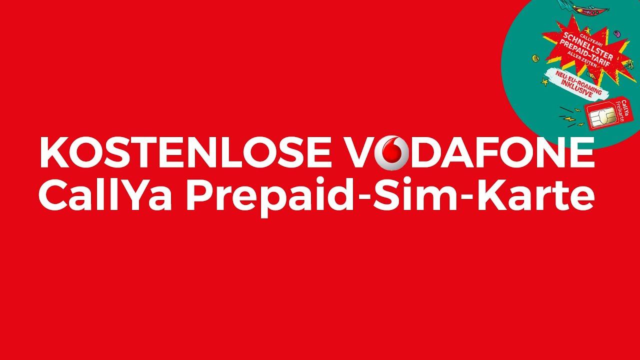 Nano Sim Karte Vodafone.Kostenlose Vodafone Prepaid Sim Karte Mit Callya Tarif Bestellen