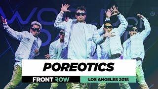 Poreotics |  FrontRow | World of Dance Los Angeles 2018 | #WODLA18