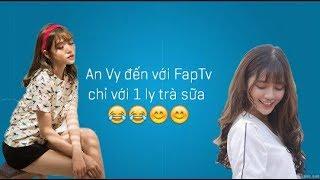 An Vy FapTV Kể về cơ duyên đến với FapTV chỉ tốn 1 ly trà sữa