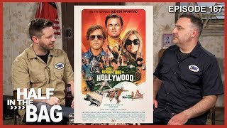 Half in the Bag: Once Upon a Time in Hollywood