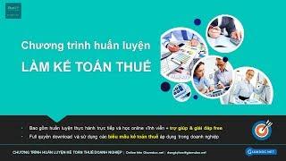 Hiểu cơ bản về thuế GTGT và kế toán thuế trong doanh nghiệp