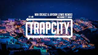 Bad Bunny ft. Drake - MIA (BEAUZ & Jaydon Lewis Remix)