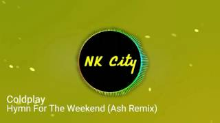 coldplay-hymn-for-the-weekend-ash-remix.jpg