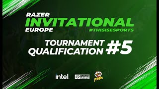 Razer Invitational - Europe | Tournament #5 Qualification