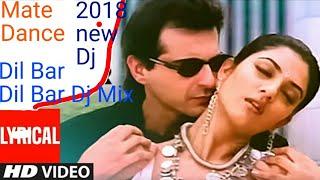 dilbar dilbar new song 2018 download dj