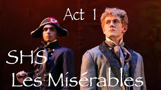 Les Miserables  SHS  Act 1