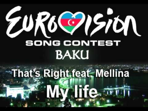 That's Right feat. Mellina - MY LIFE - Eurovision Baku - preselectie Romania 2012 (Official Track)