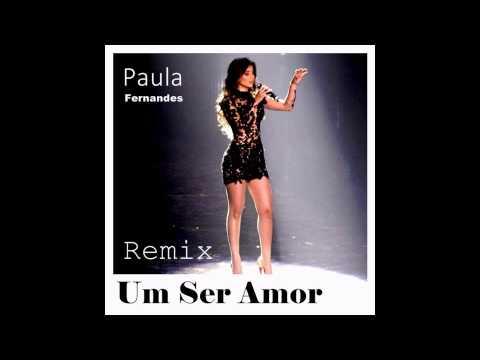 Baixar Paula Fernandes - Um Ser Amor (Dj Rodrigo RM Remix)