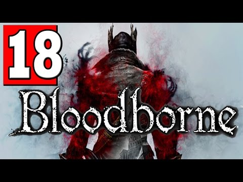 Bloodborne Walkthrough Part 18 LECTURE BUILDING 2nd FLOOR Let's Play Playthrough [HD] PS4