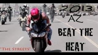 "2013 AZ BEAT THE HEAT ""The Streets"""