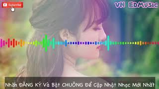 NONSTOP China Mix - Lạnh Lẽo Nhạc Trung Quốc 2018 - Mini Mix   VN EDMusic