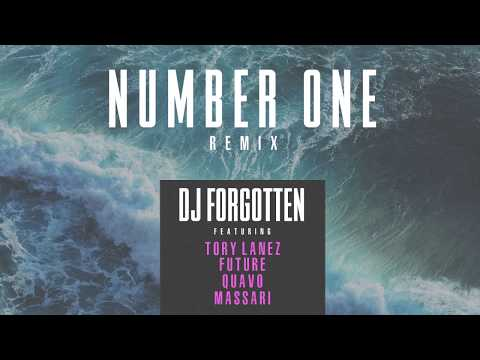 Tory Lanez - Number One (DJ Forgotten Remix) ft. Future, Quavo, Massari