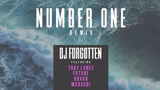 Tory Lanez - Number One (DJ Forgotten Remix) ft. Future, Quavo, Massari