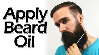 How to Apply Beard Oil like a Boss